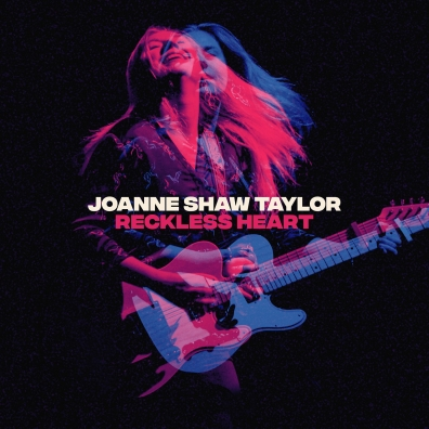 Joanne Shaw Taylor (Джоан Шоу Тейлор): Reckless Heart