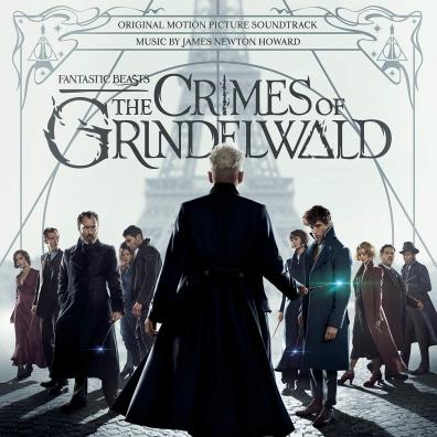 James Newton Howard (Джеймс Ньютон Ховард): Fantastic Beasts: The Crimes Of Grindelwald