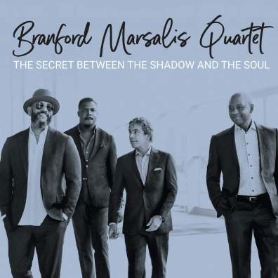 Branford Marsalis (Брэнфорд Марсалис): The Secret Between The Shadow And The Soul