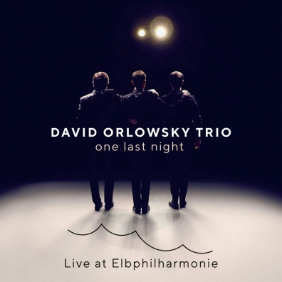 David Orlowsky (Дэвид Орловский): One Last Night - Live At Elbphilharmonie