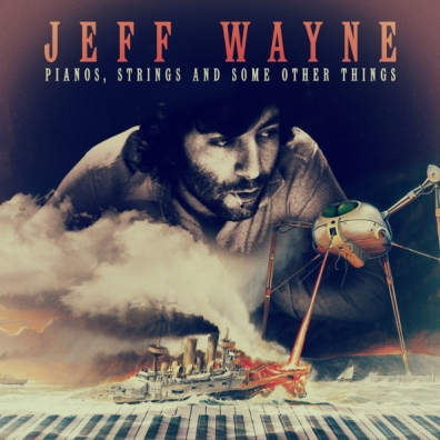 Jeff Wayne (Джефф Вейн): Pianos, Strings And Some Other Things