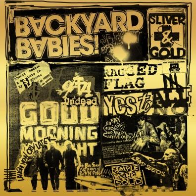 Backyard Babies (Байкард Бэйбс): Sliver And Gold