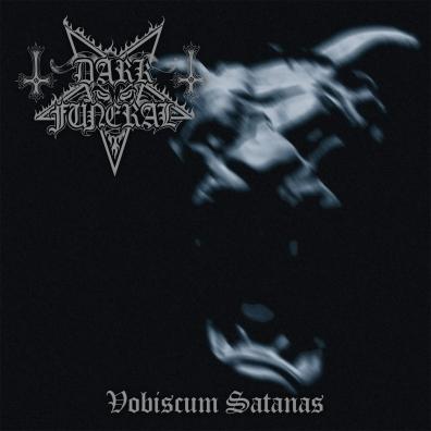 Dark Funeral (Дарк Фунерал): Vobiscum Satanas