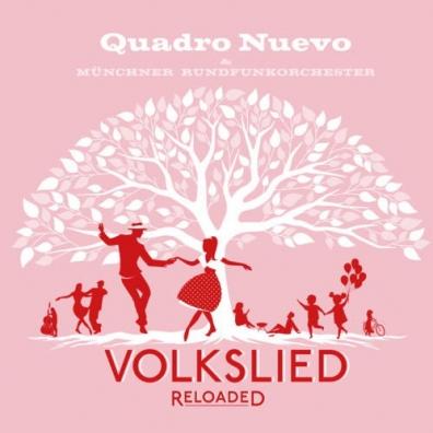 Quadro Nuevo: Volkslied Reloaded