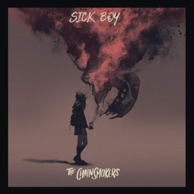 The Chainsmokers (Зе Чайинсмокерс): Sick Boy