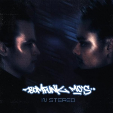 Bomfunk Mc's (Бомфанк мс): In Stereo