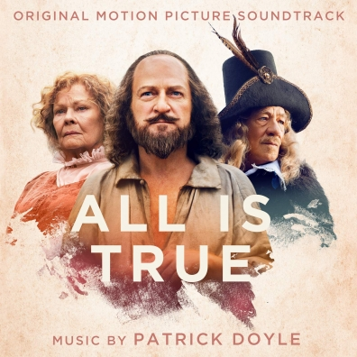 Patrick Doyle (Патрик Дойл): All Is True