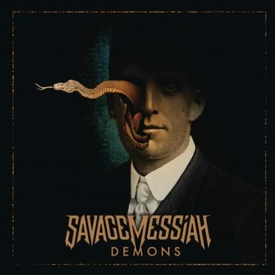 Savage Messiah (Саваж Мессиан): Demons