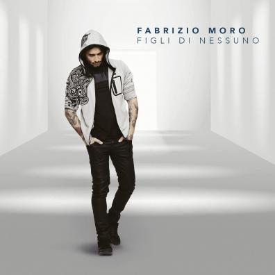 Fabrizio Moro (Фабрицио Моро): Figli Di Nessuno