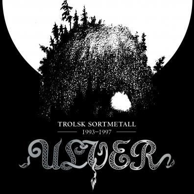 Ulver: Trolsk Sortmetall 1993-1997
