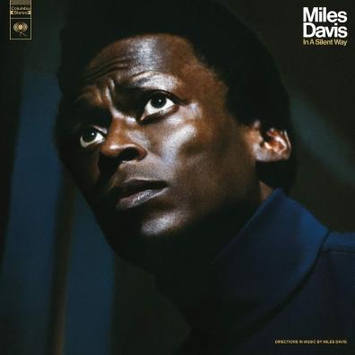 Miles Davis (Майлз Дэвис): In A Silent Way (50Th Anniversary)