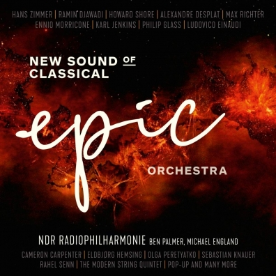 Ndr Radiophilharmonie: New Sound Of Classical: Epic Orchestra