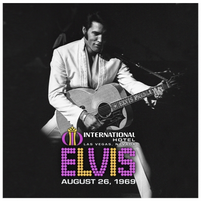 Elvis Presley (Элвис Пресли): Live At The International Hotel, Las Vegas, Nv August 26, 1969