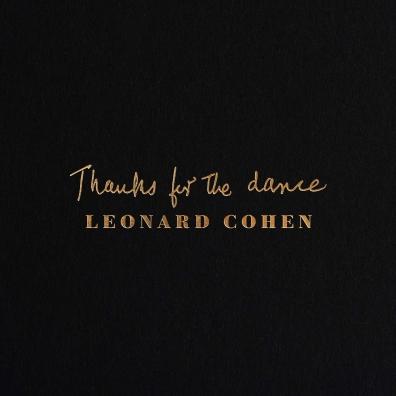 Leonard Cohen (Леонард Коэн): Thanks For The Dance
