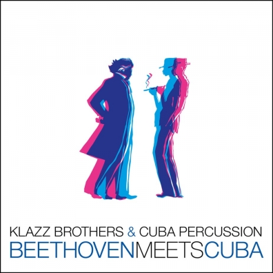 Klazz Brothers (Клазз Бротерз): Beethoven Meets Cuba