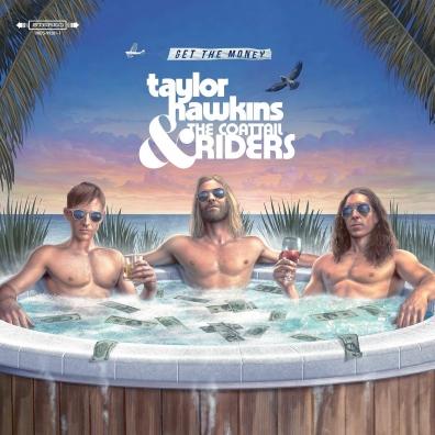 Taylor Hawkins: Get The Money
