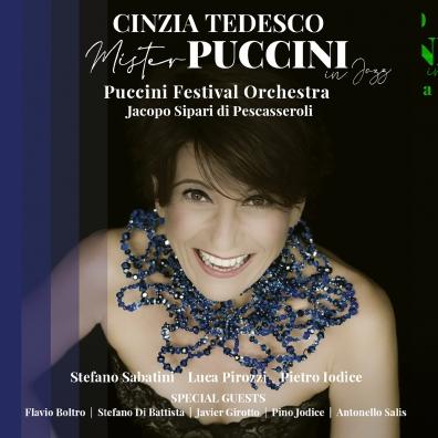 Cinzia Tedesco: Mister Puccini In Jazz