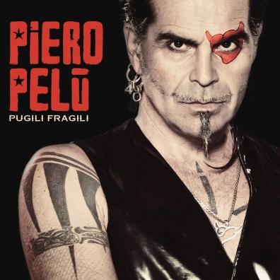 Piero Pelu: Pugili Fragili