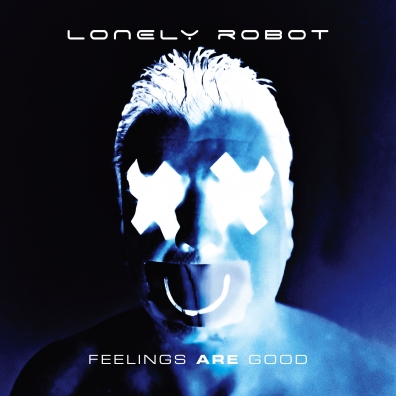 Lonely Robot (Джон Митчелл): Feelings Are Good