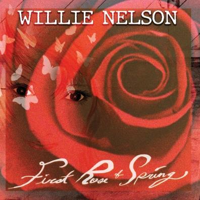 Willie Nelson (Вилли Нельсон): First Rose Of Spring
