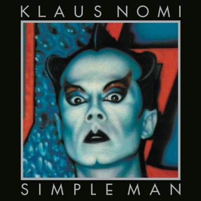 Klaus Nomi (Клаус Номи): Simple Man
