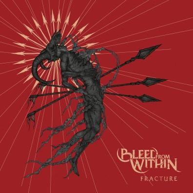 Bleed From Within (Блеед Фром Витхин): Fracture