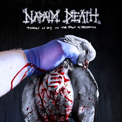 Napalm Death (Напалм Дед): Throes Of Joy In The Jaws Of Defeatism