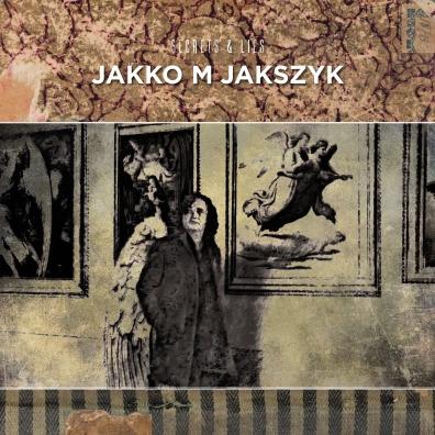 Jakko M Jakszyk: Secrets & Lies