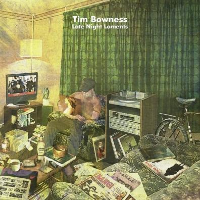 Tim Bowness (Тим Боунесс): Late Night Laments