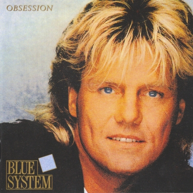 Blue System (Блю Систем): Obsession