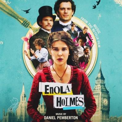Daniel Pemberton (Дэниэл Пембертон): Enola Holmes (Music From The Netflix Film)