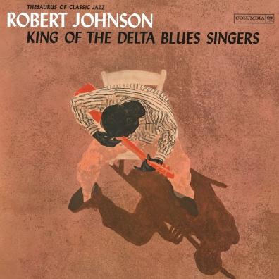 Robert Johnson (Роберт Джонсон): King Of The Delta Blues