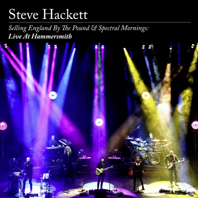 Steve Hackett (Стив Хэкетт): Selling England By The Pound & Spectral Mornings: Live At Hammersmith