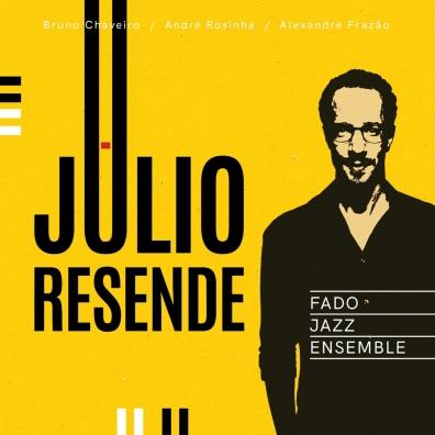 Julio Resende: Julio Resende Fado Jazz Ensemble