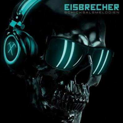 Eisbrecher (Исбрейчер): Schicksalsmelodien