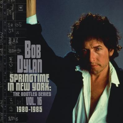 Bob Dylan (Боб Дилан): Springtime In New York: The Bootleg Series Vol. 16 (1980-1985)