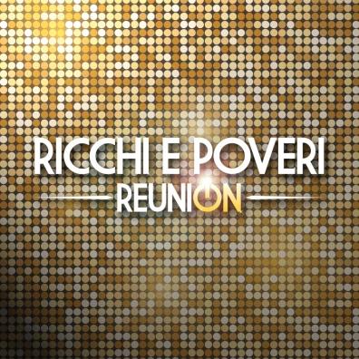 Ricchi E Poveri: Reunion