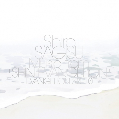 """Shiro Sagisu: Shiro Sagisu Music From """"Shin Evangelion"""" Evangelion: 3.0+1.0. (Евангелион)"""