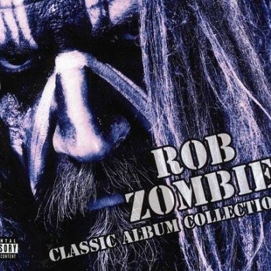 Rob Zombie (Роб Зомби): Classic Album Collection