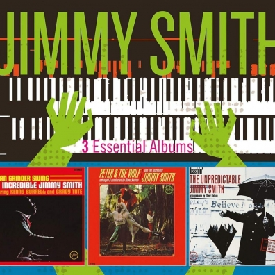 Jimmy Smith (Джимми Смит): 3 Essential Albums