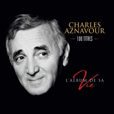 Charles Aznavour (Шарль Азнавур): L'Album De Sa Vie 100 Titres