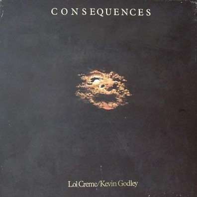 Godley & Creme (Годли энд Крим): Consequences