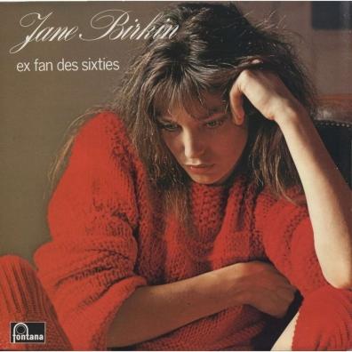 Jane Birkin (Джейн Биркин): Ex-fan des sixties