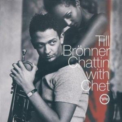 Till Bronner (Тиль Брённер): Chattin' With Chet