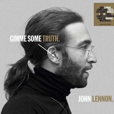 John Lennon (Джон Леннон): GIMME SOME TRUTH.