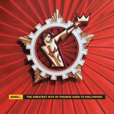 Frankie Goes To Hollywood (Холли Джонс): Bang! The Greatest Hits of Frankie Goes To Hollywood