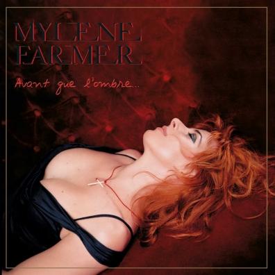 Mylene Farmer (Милен Фармер): Avant Que L'ombre