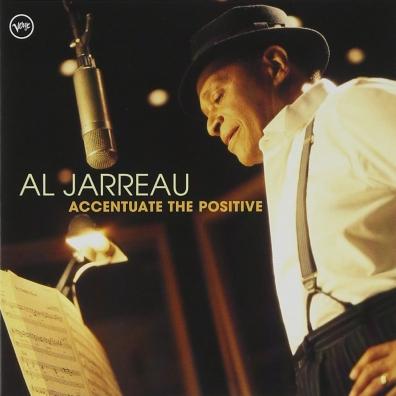Al Jarreau (ЭлДжерро): Accentuate The Positive
