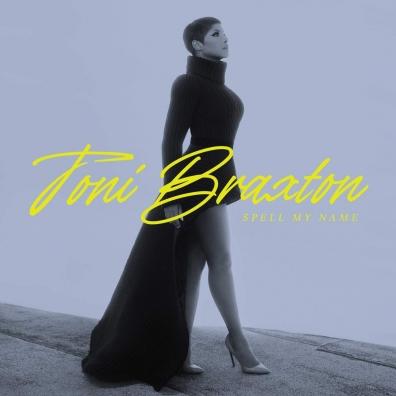Toni Braxton (Тони Брэкстон): Spell My Name