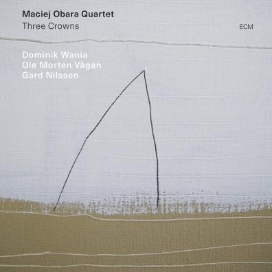 Maciej Obara Quartet: Three Crowns